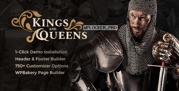 Kings & Queens v1.1.5 – Historical Reenactment Theme