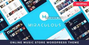 Miraculous v1.0.9 – Online Music Store WordPress Theme
