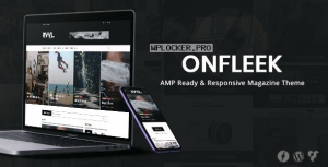 Onfleek v3.0 – AMP Ready and Responsive Magazine Theme