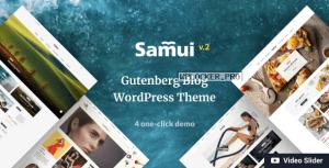 Samui v2.0.1 – Gutenberg WordPress Theme for Blog and Magazine
