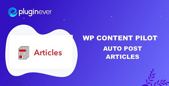 WP Content Pilot Pro v1.1.7