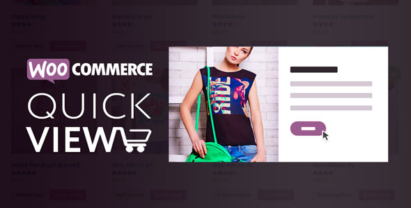 Woo Quick View v1.6.6 – An Interactive Product Quick View for WooCommerce
