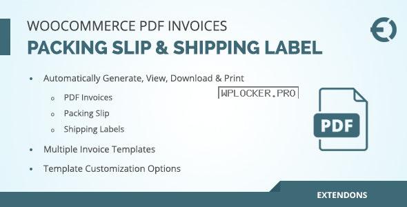 WooCommerce PDF Invoice, Packing Slip & Shipping Label v1.0.3
