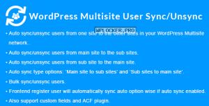 WordPress Multisite User Sync/Unsync v1.4.0