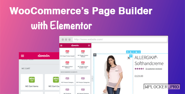 DHWC Elementor v1.2.4 – WooCommerce Page Builder with Elementor