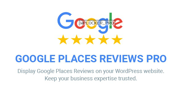 Google Places Reviews Pro v2.4 – WordPress Plugin