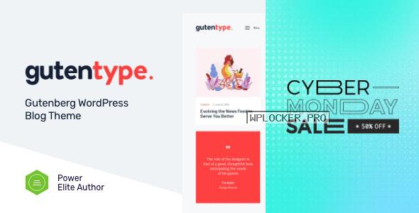 Gutentype v1.9.7 – 100% Gutenberg WordPress Theme