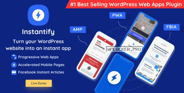 Instantify v3.5 – PWA & Google AMP & Facebook IA for WordPress