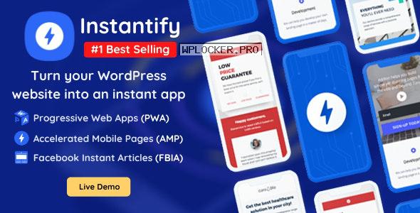 Instantify v3.6 – PWA & Google AMP & Facebook IA for WordPress