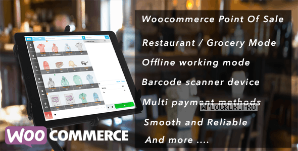 Openpos v4.6.6 – WooCommerce Point Of Sale (POS)