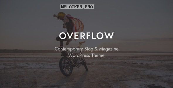 Overflow v1.4.6 – Contemporary Blog & Magazine Theme