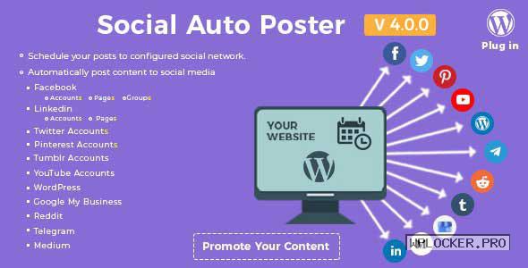 Social Auto Poster v4.0.0 – WordPress Plugin