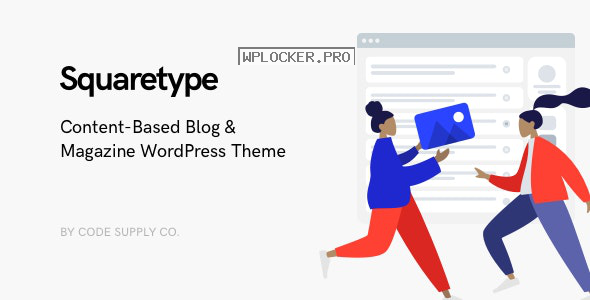 Squaretype v2.1.1 – Modern Blog WordPress Theme