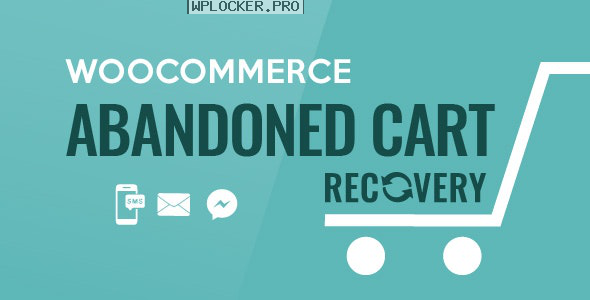 WooCommerce Abandoned Cart Recovery v1.0.6
