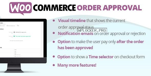 WooCommerce Order Approval v4.1