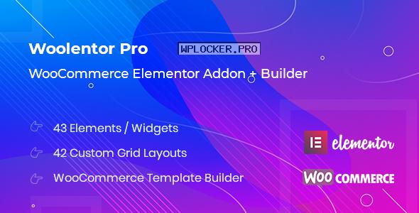 WooLentor Pro v1.5.3 – WooCommerce Elementor Addons
