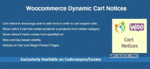 Woocommerce Dynamic Cart Notices v1.1.0