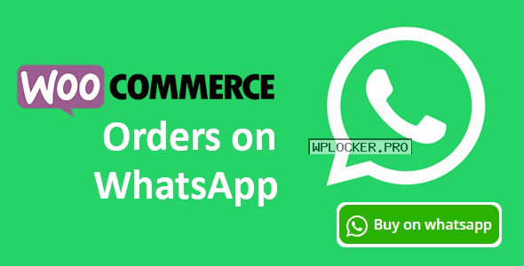 Woocommerce Orders on WhatsApp v1.1.0