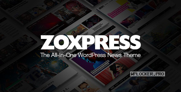 ZoxPress v2.0.0 – All-In-One WordPress News Theme