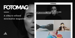Fotomag v2.0.5 – A Silky Minimalist Blogging Magazine WordPress Theme