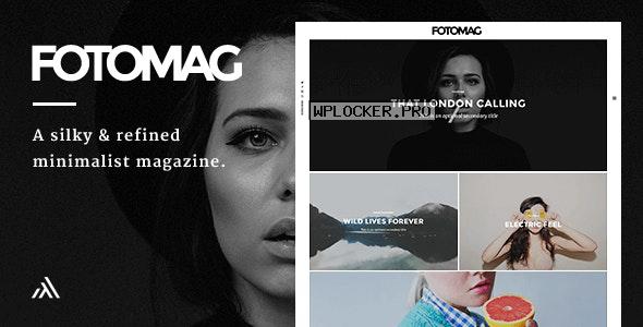 Fotomag v2.0.5 – A Silky Minimalist Blogging Magazine WordPress Theme