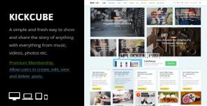 KICKCUBE v3.0 – Membership & User Content Sharing Theme