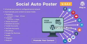 Social Auto Poster v4.0.3 – WordPress Plugin