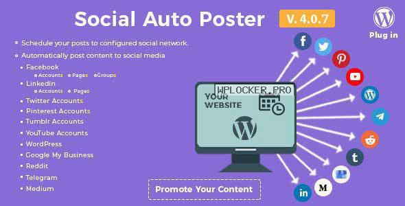 Social Auto Poster v4.0.7 – WordPress Plugin
