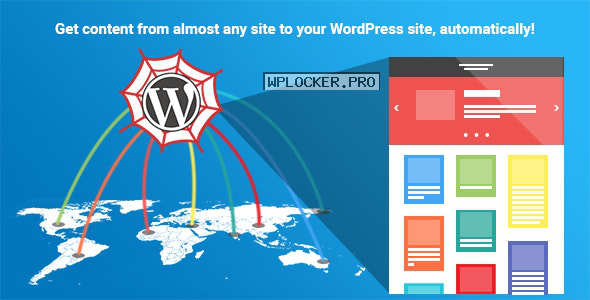 WP Content Crawler v1.10.1 – Get content from almost any site