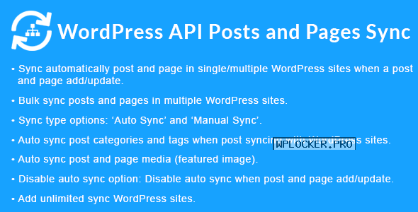 WordPress API Posts and Pages Sync with Multiple WordPress Sites v1.3.0