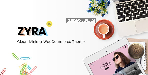 Zyra v1.2.0 – Clean, Minimal WooCommerce Theme