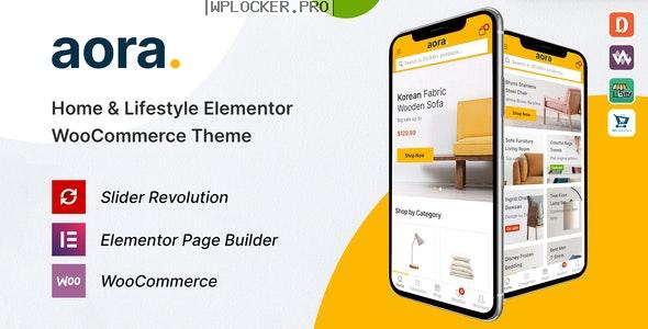 Aora v1.0.5 – Home & Lifestyle Elementor WooCommerce Theme
