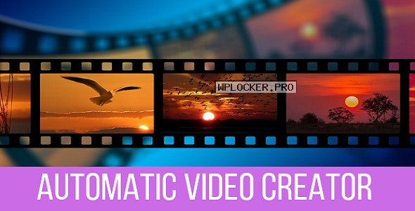 Automatic Video Creator v1.0.4 – Plugin for WordPress