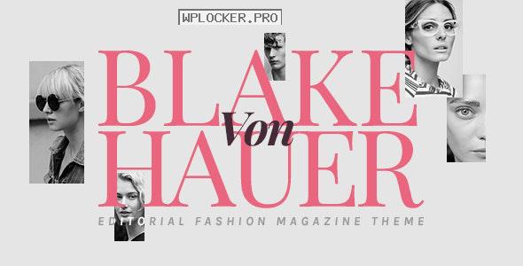 Blake von Hauer v6.0 – Editorial Fashion Magazine Theme