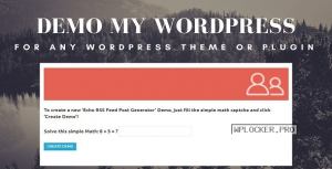 Demo My WordPress v1.0.7 – Temporary WordPress Install Creator