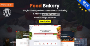 FoodBakery v2.1 – Food Delivery Restaurant Directory WordPress Theme