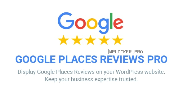 Google Places Reviews Pro v2.4.1 – WordPress Plugin