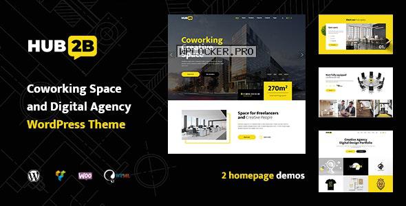 Hub2B v1.0.6 – Coworking Space and Digital Agency WordPress Theme