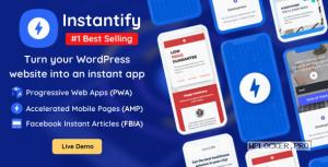 Instantify v3.9 – PWA & Google AMP & Facebook IA for WordPress