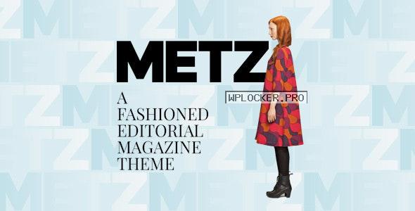 Metz v8.0 – A Fashioned Editorial Magazine Theme