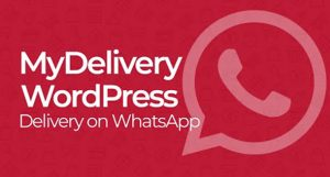 MyDelivery WordPress v1.8.3 – Delivery on WhatsApp