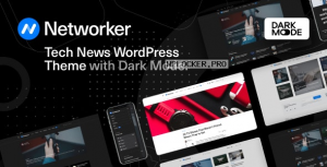 Networker v1.0.4 – Tech News WordPress Theme with Dark Mode