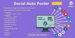 Social Auto Poster v4.0.8 – WordPress Plugin