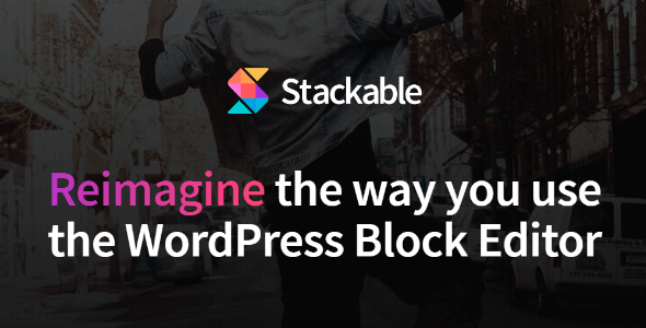 Stackable v2.13.2 – Reimagine the Way You Use the WordPress Block Editor