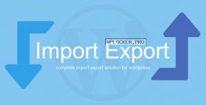 WP Import Export v3.4.0
