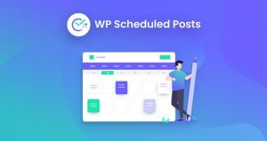 WP Scheduled Posts Pro v4.0.1