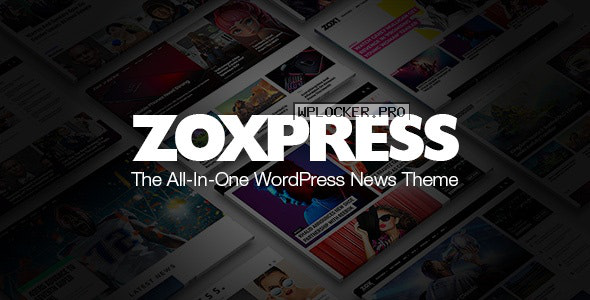 ZoxPress v2.01.0 – All-In-One WordPress News Theme