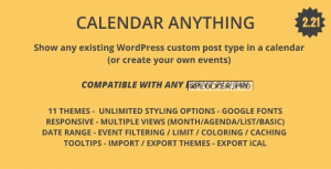 Calendar Anything v2.21 – Show any existing WordPress custom post type in a calendar