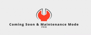 Coming Soon & Maintenance Mode PRO v6.25