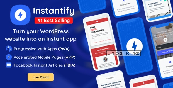 Instantify v4.0 – PWA & Google AMP & Facebook IA for WordPress